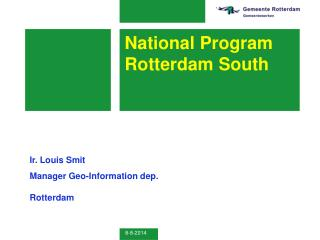 National Program Rotterdam South