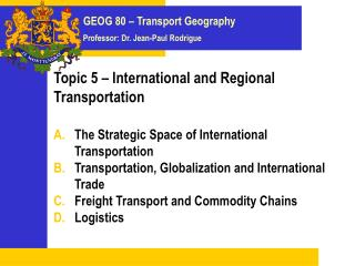 Topic 5 – International and Regional Transportation