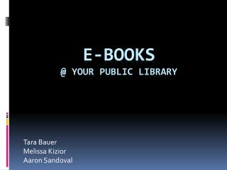 E-Books @ your Public Library