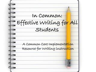 In Common: Effective Writing for All Students