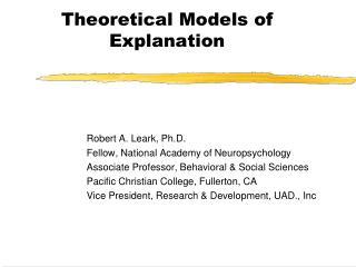 Robert A. Leark, Ph.D. Fellow, National Academy of Neuropsychology