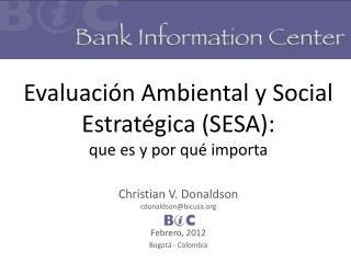 Evaluación Ambiental y Social Estratégica (SESA): que es y por qué importa