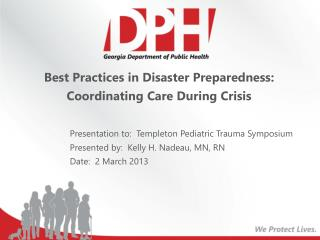 Best Practices in Disaster Preparedness: Coordinating Care During Crisis