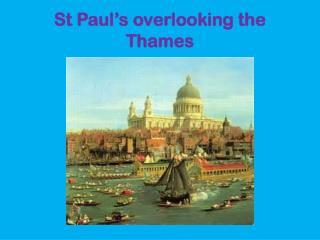 St Paul�s overlooking the T hames