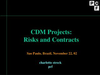 CDM Projects: Risks and Contracts