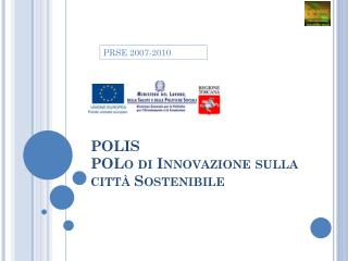 POLIS POLo  di Innovazione sulla città Sostenibile