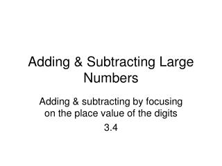 Adding & Subtracting Large Numbers