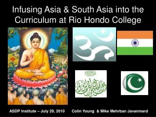 Infusing Asia & South Asia into the Curriculum at Rio Hondo College