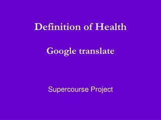 Definition of Health  Google translate