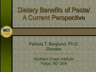 Dietary Benefits of Pasta/ A Current Perspective