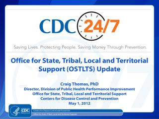 Office for State, Tribal, Local and Territorial Support (OSTLTS) Update