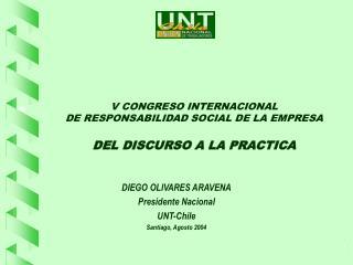 V CONGRESO INTERNACIONAL  DE RESPONSABILIDAD SOCIAL DE LA EMPRESA DEL DISCURSO A LA PRACTICA