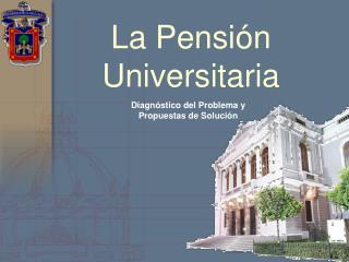 La Pensión Universitaria