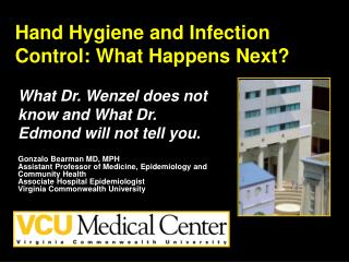 Hand Hygiene and Infection Control: What Happens Next