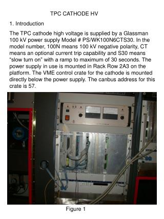 TPC CATHODE HV 1. Introduction