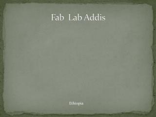 Fab   Lab Addis