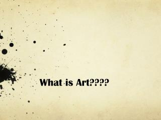 What is Art????