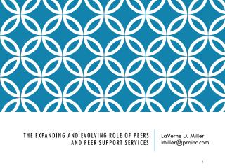 The Expanding and evolving role of peers and peer support services
