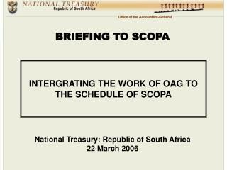 INTERGRATING THE WORK OF OAG TO THE SCHEDULE OF SCOPA