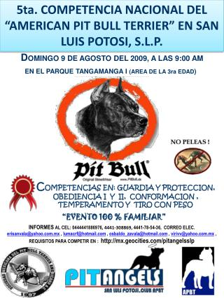 "5 ta.  COMPETENCIA NACIONAL DEL ""AMERICAN PIT BULL  TERRIER"" EN  SAN LUIS POTOSI, S.L.P."