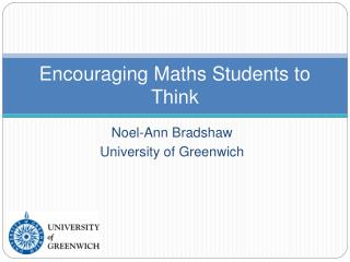 Encouraging Maths Students to Think