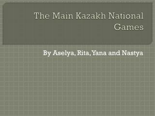 The Main Kazakh National Games