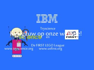 Tryscience en De FIRST LEGO League