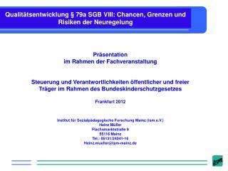 Qualit�tsentwicklung � 79a SGB VIII: Chancen, Grenzen und Risiken der Neuregelung