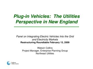 Plug-in Vehicles:  The Utilities Perspective in New England