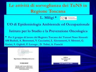Le attività di sorveglianza dei TuNS in Regione Toscana