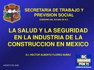 SECRETARIA DE TRABAJO Y PREVISION SOCIAL GOBIERNO DEL ESTADO DE B.C.