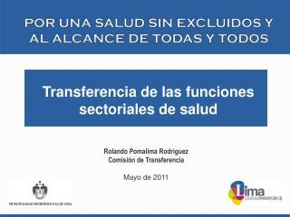 Rolando Pomalima Rodriguez Comisión de Transferencia Mayo de 2011