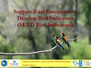 Support East Europeans to Develop Bird Indicators  (SEED Bird Indicators)