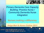 Primary Dementia Care Capacity Building: Practice Nurse