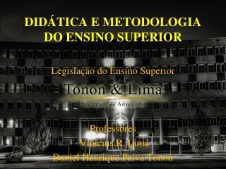 DIDÁTICA E METODOLOGIA DO ENSINO SUPERIOR