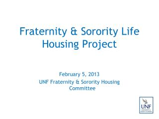 Fraternity & Sorority Life  Housing Project