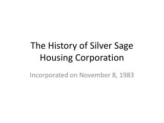 The History of Silver Sage Housing Corporation