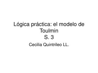 Lógica práctica: el modelo de Toulmin S. 3