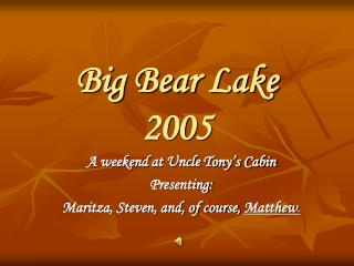 Big Bear Lake 2005