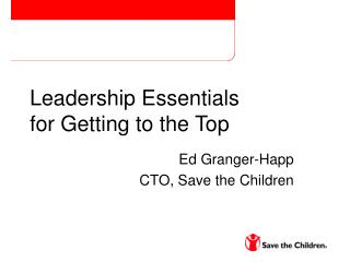 Leadership Essentials for Getting to the Top