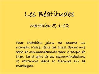 Les B�atitudes Matthieu 5, 1-12