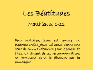 Les Béatitudes Matthieu 5, 1-12
