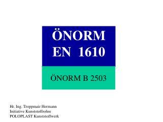ÖNORM EN  1610