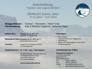 Ausschreibung: Familien und Jugend Skifahrt KRONPLATZ Südtirol, Italien 27.12.2013  –  4.01.2014