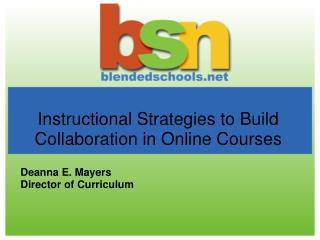 Instructional Strategies to Build Collaboration in Online Courses