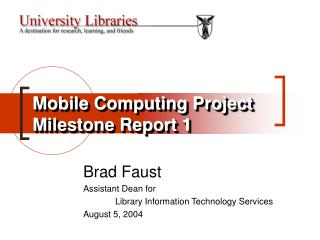 Mobile Computing Project Milestone Report 1