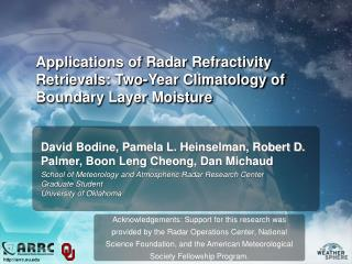 Applications of Radar Refractivity Retrievals: Two-Year Climatology of Boundary Layer Moisture