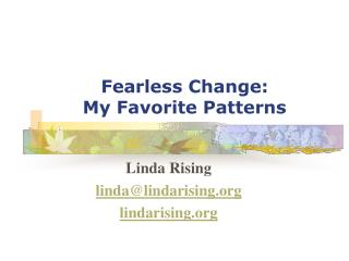 Fearless Change: My Favorite Patterns