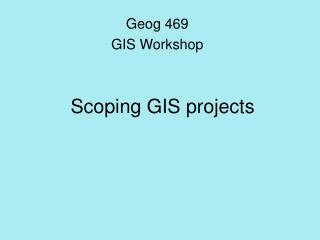 Scoping GIS projects