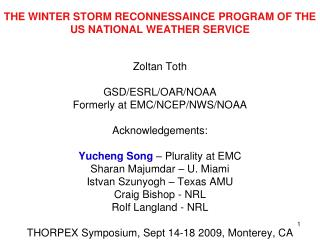 THE WINTER STORM RECONNESSAINCE PROGRAM OF THE US NATIONAL WEATHER SERVICE